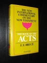 The Book of the Acts, Revised Edition (The New International Commentary on the New Testament)