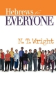 Hebrews for Everyone (New Testament for Everyone)