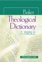 Baker Theological Dictionary of the Bible
