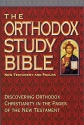 The Orthodox Study Bible: New Testament & Psalms
