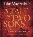A Tale of Two Sons: The Inside Story of a Father, His Sons, and a Shocking Murder