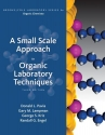 A Small Scale Approach to Organic Laboratory Techniques (Available Titles Coursemate Available Titles Coursemate)
