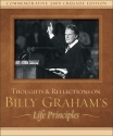 Thoughts and Reflections on Billy Graham's Life Principles