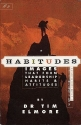 Habitudes: Images That Form Leadership Habits & Attitudes #2