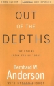 Out of the Depths: The Psalms Speak for Us Today
