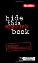 Hide This Spanish Book (Hide This Book) (English and Spanish Edition)