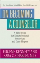On Becoming a Counselor: A Basic Guide for Nonprofessional Counselors and Other Helpers