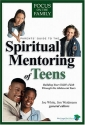 Parents' Guide to the Spiritual Mentoring of Teens (Heritage Builders)