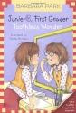 Junie B., First Grader: Toothless Wonder (Junie B. Jones, No. 20)