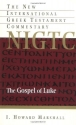 The Gospel of Luke (New International Greek Testament Commentary)