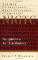 The Epistles to the Thessalonians (New International Greek Testament Commentary)