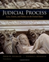 Judicial Process: Law, Courts, and Poli...
