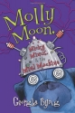 Molly Moon, Micky Minus, & the Mind Mac...