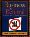 Business by Referral : A Sure-Fire Way ...