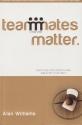 Teammates Matter Fighting for Something...