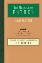 The Message of Esther (Bible Speaks Today)