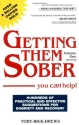 Getting Them Sober: You Can Help!