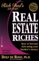Real Estate Riches: How to Become Rich ...