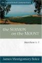 Sermon on the Mount, The: Matthew 5-7 (Expositional Commentary)