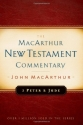 2 Peter and Jude: MacArthur New Testament Commentary (Macarthur New Testament Commentary Series)