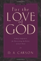 For the Love of God, Volume 2: A Daily Companion for Discovering the Riches of God's Word