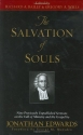 The Salvation of Souls: Nine Previously Unpublished Sermons on the Call of Ministry and the Gospel by Jonathan Edwards