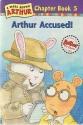 Arthur Accused (Marc Brown Arthur Chapter Books)