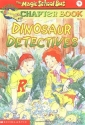 Dinosaur Detectives (The Magic School Bus Science Chapter Book 9)