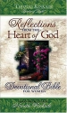 Reflections from the Heart of God: Devotional Bible for Women [New King James Version]