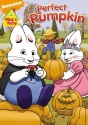 Nickelodeon - Max and Ruby: Max & Ruby's Perfect Pumpkin