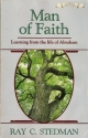 Man of Faith: Learning from the Life of Abraham (Authentic Christianity Books)
