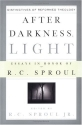 After Darkness, Light: Distinctives of Reformed Theology: Essays in Honor of R. C. Sproul