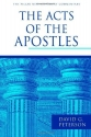 The Acts of the Apostles (Pillar New Testament Commentary)