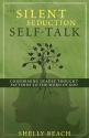 The Silent Seduction of Self-Talk: Conforming Deadly Thought Patterns to the Word of God