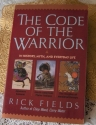 The Code of the Warrior in History, Myth, and Everyday Life