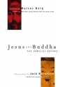 Jesus and Buddha: The Parallel Sayings (Seastone Series)