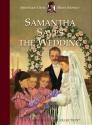 Samantha Saves the Wedding (American Girls Short Stories)