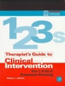 Therapist's Guide to Clinical Intervention: The 1-2-3s of Treatment Planning (Practical Resources for the Mental Health Professional)