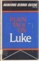 Plain Talk on Luke (Plain Talk, 9097p)
