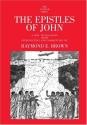 The Epistles of John: The Anchor Bible, Volume 30:
