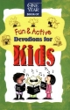 The One Year Book of Fun & Active Devotions for Kids