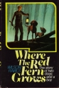 Where the Red Fern Grows, 1st Edition
