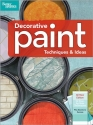 Decorative Paint Techniques and Ideas (Better Homes & Gardens Decorating)