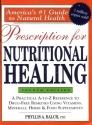 Prescription for Nutritional Healing, 4th Edition