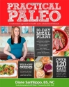 Practical Paleo: A Customized Approach to Health and a Whole-Foods Lifestyle