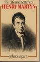 Life and Letters of Henry Martyn