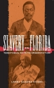 Slavery in Florida: Territorial Days to...