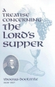 A Treatise Concerning the Lords Supper (Puritan Writings)