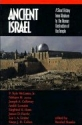 Ancient Israel: A Short History from Abraham to the Roman Destruction of the Temple