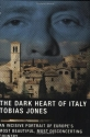 The Dark Heart of Italy